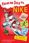 From an Idea to Nike : How Marketing Made Nike a Global Success - Book