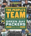 The People's Team : An Illustrated History of the Green Bay Packers - eBook