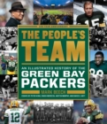 People's Team: An Illustrated History of the Green Bay Packers - Book