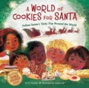 A World of Cookies for Santa : Follow Santa's Tasty Trip Around the World - eBook