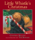 Little Whistle's Christmas - eBook