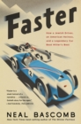 Faster : How a Jewish Driver, an American Heiress, and a Legendary Car Beat Hitler's Best - eBook