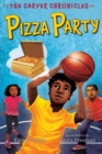 Pizza Party : The Carver Chronicles, Book Six - eBook
