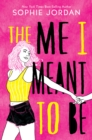 The Me I Meant to Be - eBook