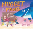 Nugget and Fang Go to School - Book