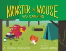 Monster and Mouse Go Camping - eBook