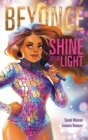 Beyonce: Shine Your Light - Book