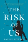The Risk of Us - eBook