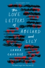 The Love Letters of Abelard and Lily - Book