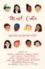 Meet Cute: Some People You Are Destined to Meet - Book