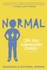 Normal: One Kid's Extraordinary Journey - Book
