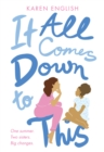 It All Comes Down to This - eBook