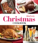 Betty Crocker Christmas Cookbook : Easy Appetizers * Festive Cocktails * Make-Ahead Brunches * Christmas Dinners * Food Gifts - eBook