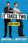 It Takes Two : Our Story - eBook