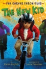 The New Kid : The Carver Chronicles, Book Five - eBook