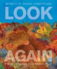 Look Again: Secrets of Animal Camouflage - Book