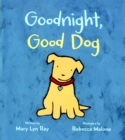Goodnight, Good Dog (padded board book) - Book
