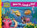 Splash and Bubbles: Dive In, Lend a Fin! (acetate board book) - Book