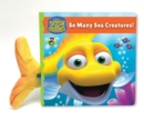 Splash and Bubbles: So Many Sea Creatures! (board book) - Book