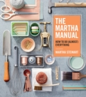 The Martha Manual : How to Do (Almost) Everything - eBook