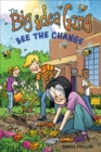 Big Idea Gang: Bee the Change - Book
