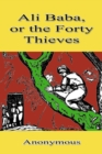 Ali Baba, or the Forty Thieves - eBook