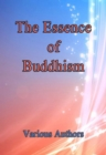 The Essence of Buddhism - eBook