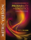 Probability and Statistics for Engineering and the Sciences, International Metric Edition - Book