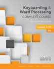 Keyboarding and Word Processing Complete Course Lessons 1-110 : Microsoft (R) Word 2016 - Book