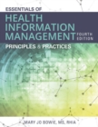 Essentials of Health Information Management : Principles and Practices - Book