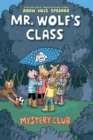 Mystery Club (Mr. Wolf's Class #2) - Book