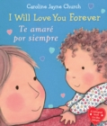 I Will Love You Forever / Te amare por siempre (Bilingual) - Book