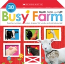 Touch, Slide, and Lift Busy Farm (Scholastic Early Learners) - Book
