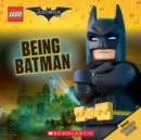 Being Batman (The LEGO Batman Movie: 8x8) - Book
