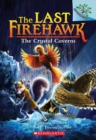 The Crystal Caverns: A Branches Book (The Last Firehawk #2) - Book