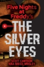 Five Nights at Freddy's: The Silver Eyes - Book