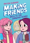 Making Friends: Back to the Drawing Board (Making Friends #2) - Book