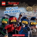 High-Tech Ninja Heroes (The LEGO NINJAGO MOVIE: Storybook) - Book