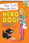 Hero Dog!: A Branches Book (Hilde Cracks the Case #1) - Book