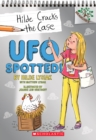 UFO Spotted!: A Branches Book (Hilde Cracks the Case #4) - Book