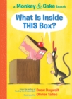 What Is Inside This Box? (Monkey and Cake #1) - Book