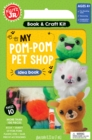 Klutz Junior: My Pom-Pom Pet Shop - Book