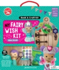 Klutz Junior: My Fairy Wish Kit - Book