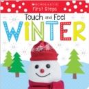 Touch and Feel Winter (Scholastic Early Learners: First Steps) - Book