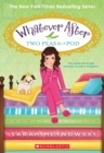 Two Peas in a Pod (Whatever After #11) - Book
