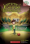 The Hall Monitors Are Fired!: A Branches Book (Eerie Elementary #8) - Book