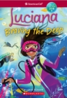 American Girl: Luciana: Braving the Deep - Book