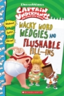 Wacky Word Wedgies and Flushable Fill-ins (Captain Underpants Movie) - Book