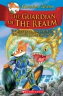 The Guardian of the Realm (Geronimo Stilton and the Kingdom of Fantasy #11) - Book