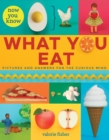 Now You Know What You Eat - Book